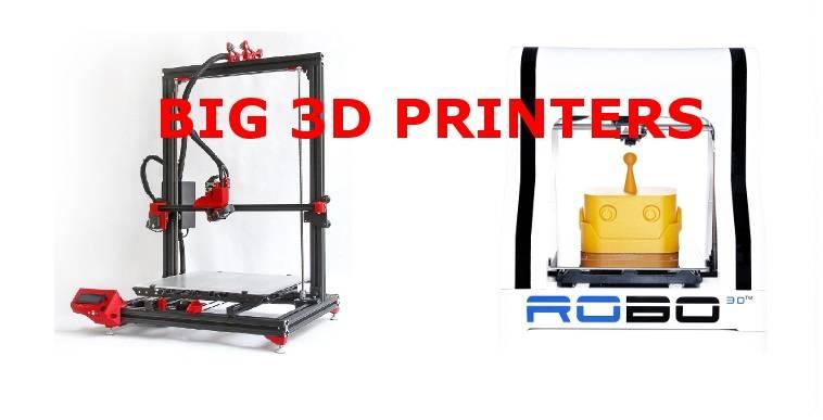 Big 3D Printers