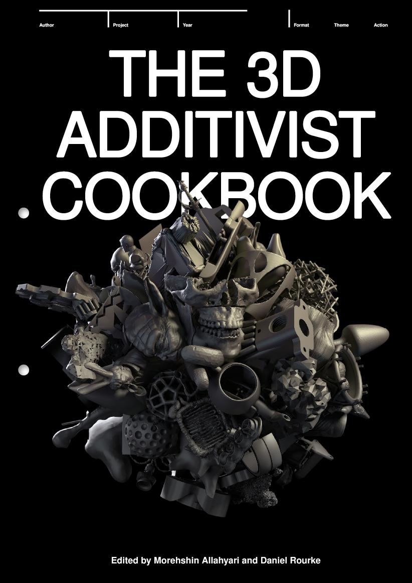 3d additivist cookbook  libart invade 3d printing