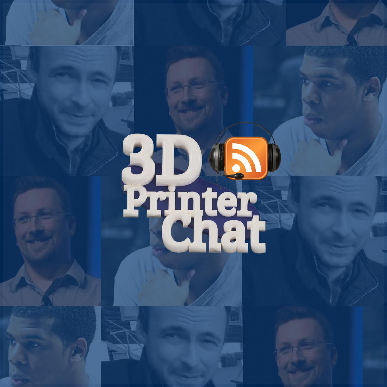 3dprinterchat.com podcast
